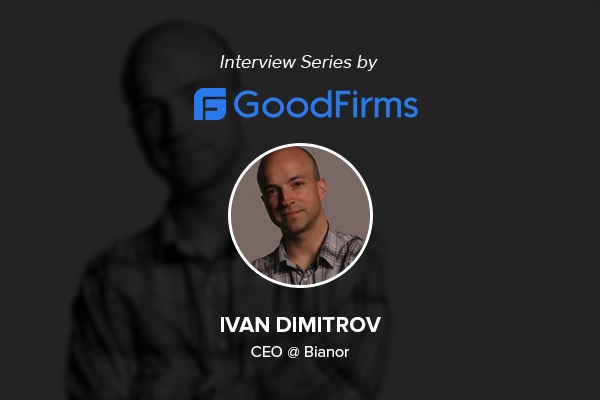 Bianor - Interview GoodFirms